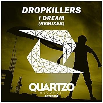 I Dream (Remixes)