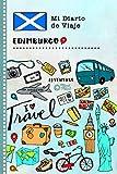 Edimburgo Diario de Viaje: Libro de Registro de Viajes Guiado Infantil - Cuaderno de Recuerdos de Actividades en Vacaciones para Escribir, Dibujar, Afirmaciones de Gratitud para Niños y Niñas