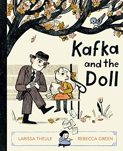 Compare Textbook Prices for Kafka and the Doll  ISBN 9780593116326 by Theule, Larissa,Green, Rebecca