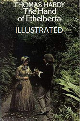 The Hand of Ethelberta Illustrated (English Edition)