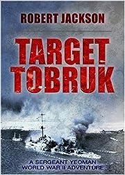 Target Tobruk (Yeoman Series Book 3)