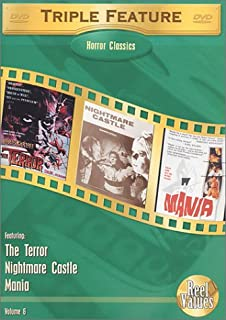 Horror Classics Triple Feature - Volume 6: (The Terror / Nightmare Castle / Mania)