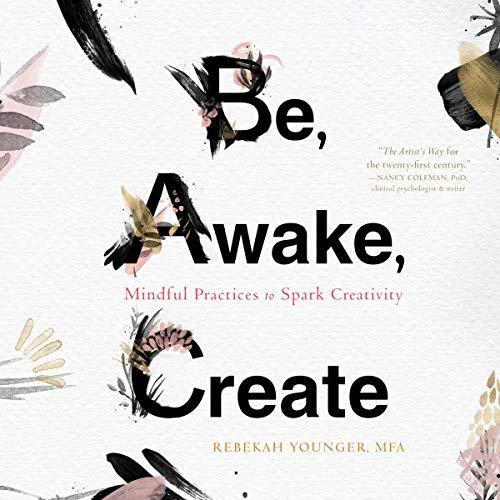 Be, Awake, Create cover art