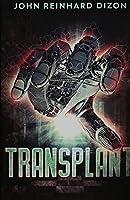 Transplant: Premium Hardcover Edition