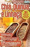 Vivendo com Qualidade Ed. 20 - Chia, Quinua e Linhaça (Portuguese Edition)