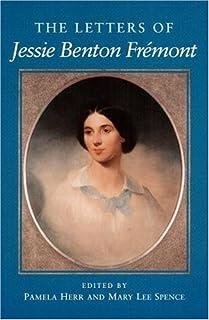 The Letters of Jessie Benton Fremont