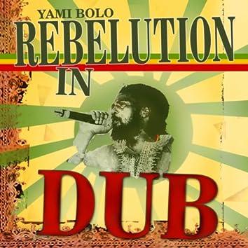 Rebelution In Dub