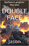 Double face: Jason (French Edition)