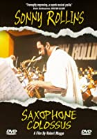 Saxophone Colossus [DVD]
