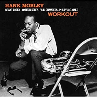 Workout: Hank Mobley Quartet