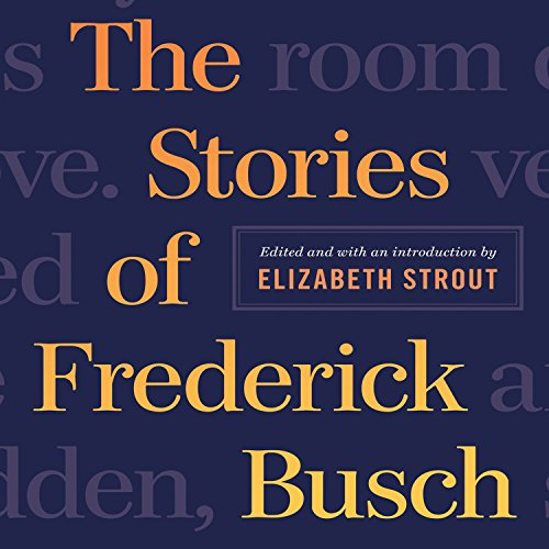 The Stories of Frederick Busch audiobook cover art
