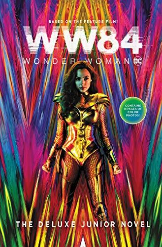 Wonder Woman 1984: The Deluxe Junior Novel