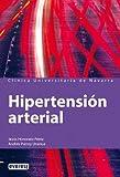 Hipertensión arterial: Conoce la enfermedad para prevenirla y mejora tu calidad de vida con sencillos consejos prácticos. (Manuales de la Clínica Universitaria de Navarra)