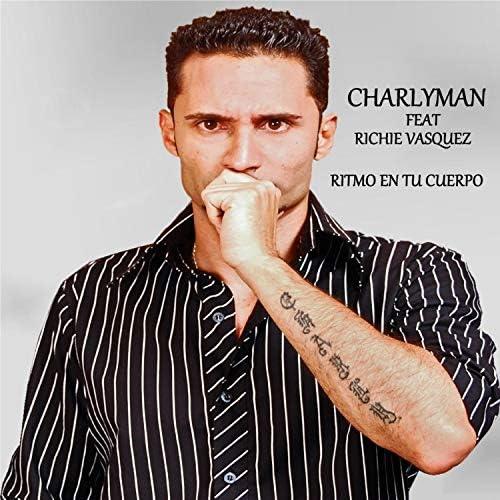 Charlyman feat. Richie Vasquez