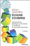 Economie d'entreprise - Organisation, stratégie et territoire à l'aube de la nouvelle économie