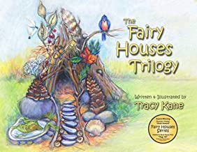 The Fairy Houses Trilogy: The Complete Illustrated Series (The Fairy Houses Series®)