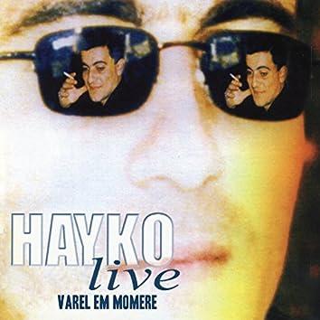 Hayko Live: Varel Em Momere