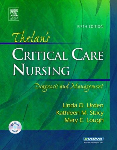 Thelan's Critical Care Nursing: Diagnosis and Management