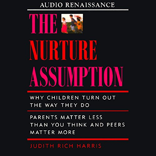 The Nurture Assumption audiobook cover art