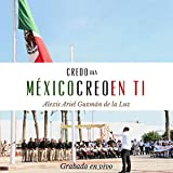 Credo aka México creo en ti (En vivo)