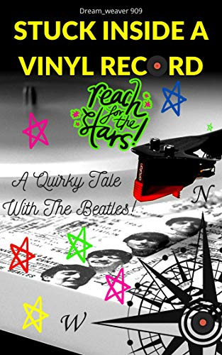 Stuck Inside A Vinyl Record: A Quirky Tale With The Beatles! (English Edition)