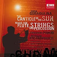Gubaidulina: The Canticle of the Sun/Music for Flute, Strings and Percussion (2007-04-10)