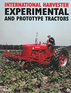 International Harvester Experimental and Prototype Tractors
