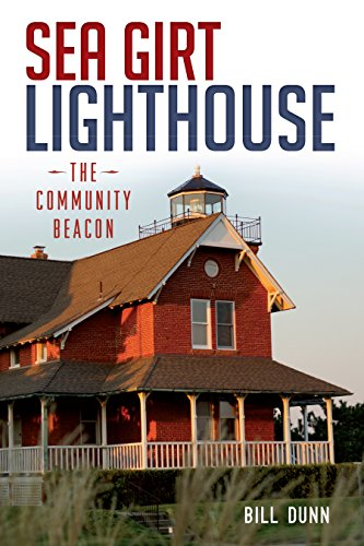 Sea Girt Lighthouse: The Community Beacon (Landmarks) (English Edition)
