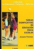 Tareas significativas en Educación Física escolar: 102 (Educación Física. Obras generales)