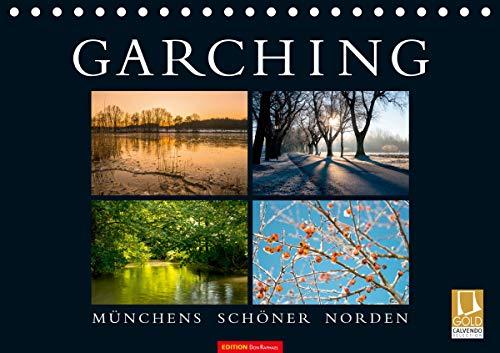 GARCHING - Münchens schöner Norden (Tischkalender 2021 DIN A5 quer)