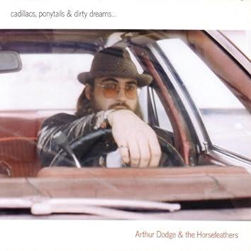 Cadillacs, Ponytails And Dirty Dreams