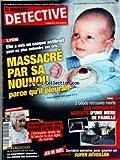 NOUVEAU DETECTIVE (LE) [No 1423] du 23/12/2009 - LYON / ELLE A MIS UN CASQUE ANTIBRUIT POUR NE PLUS ENTENDRE SES CRIS / LE PETIT YANNIS EST MORT A 3 MOIS - MASSACRE PAR SA NOUNOU -TOUL / 3 BEBES RETROUVES MORTS -DARTMOUTH / ETRANGLEE PAR UNE FEMME DE 98 ANS -AIX-EN-PROVENCE / LE PROPRIETAIRE SEQUESTRE LES ENFANTS DES LOCATAIRES QUI NE PEUVENT PLUS PAYER LEUR LOYER -