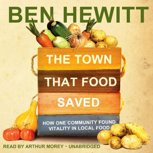 The Town That Food Saved  Audiolibri