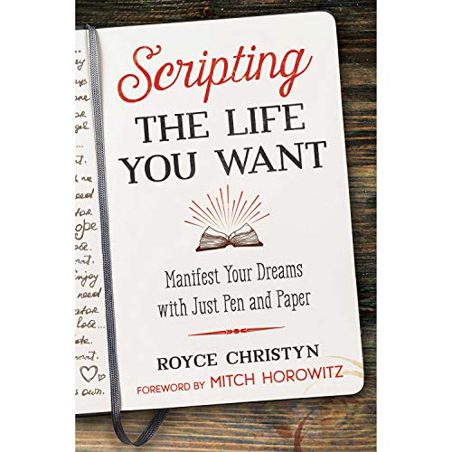 Scripting the Life You Want audiobook cover art