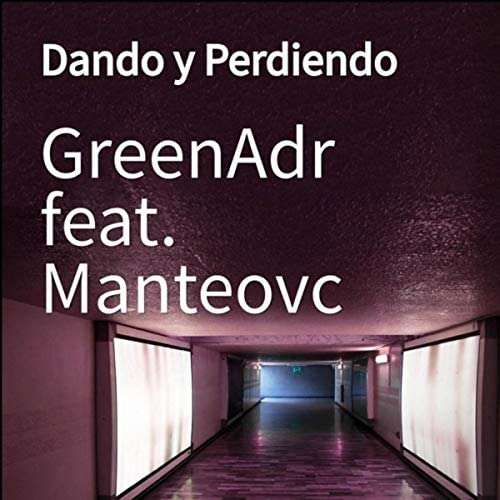 GreenAdr feat. Manteovc