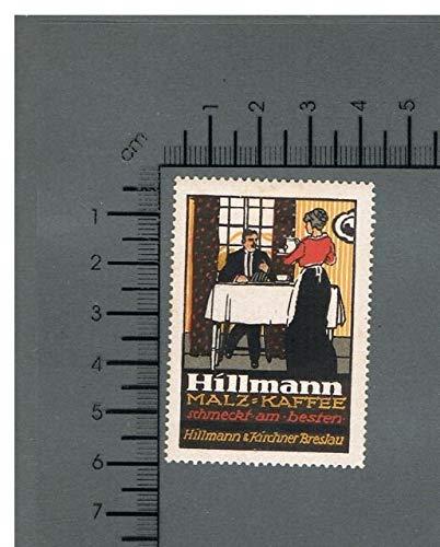 Hillmann Malz-Kaffee schmeckt am besten. Hillmann & Kirchner Breslau.