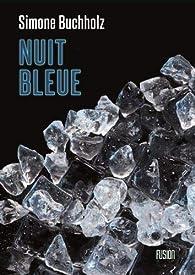 Nuit bleue par Simone Buchholz