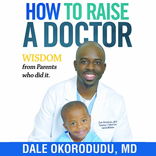 How to Raise a Doctor audiobook cover art
