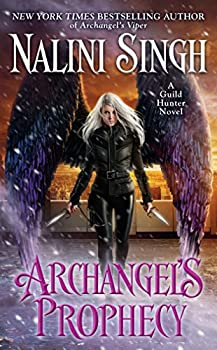 Archangel's Prophecy by Nalini Singh - All About Romance