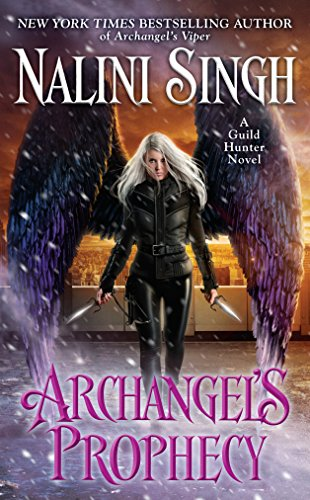 Archangel's Prophecy (Guild Hunter Book 11) (English Edition)
