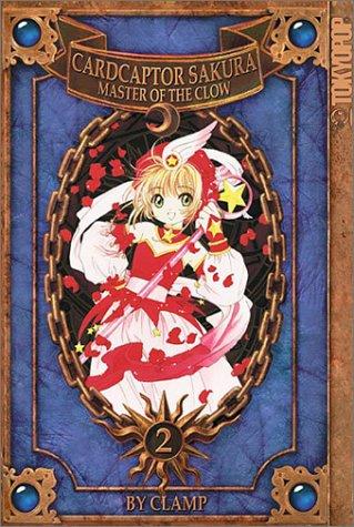 Cardcaptor Sakura - Master of the Clow Volume 2