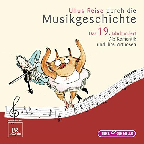 Uhus Reise durch die Musikgeschichte - Das 19. Jahrhundert (2) audiobook cover art