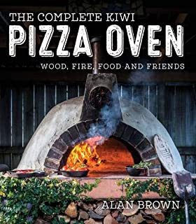 The Complete Kiwi Pizza Oven
