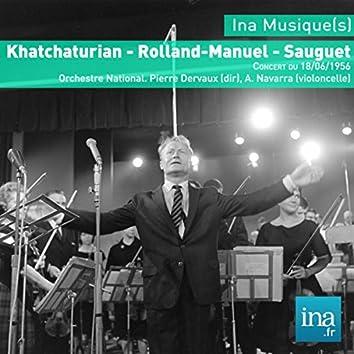 Khatchaturian - Rolland-Manuel - Sauguet, Concert du 18/06/1956, Orchestre National, Pierre Dervaux (dir), A. Navarra (violoncelle)