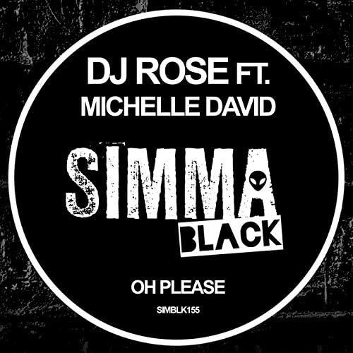 DJ Rose feat. Michelle David
