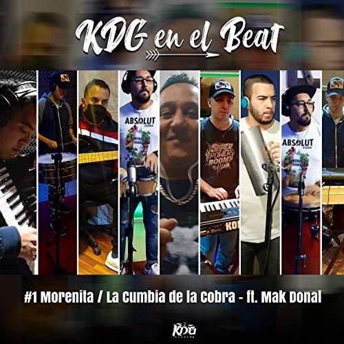 KDG en el Beat #1: Morenita / Cumbia de la Cobra