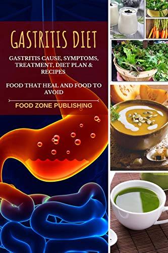 Gastritis Diet : Gastritis Cause, Symptoms, Treatment, Diet Plan ...