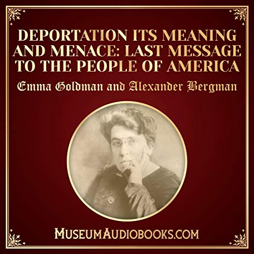Deportation, Its Meaning and Menace cover art