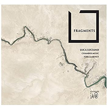Fragments: Chamber Music for Clarinet