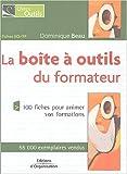 La boîte à outils du formateur - 100 Fiches de pédagogie